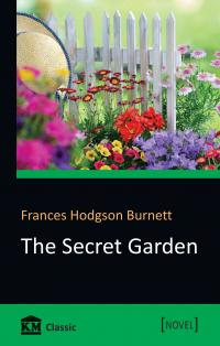 Frances Hodgson Burnett The Secret Garden 978-617-7489-84-8