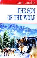 Лондон Джек The Son of the Wolf  = Син Вовка 978-617-07-0198-5