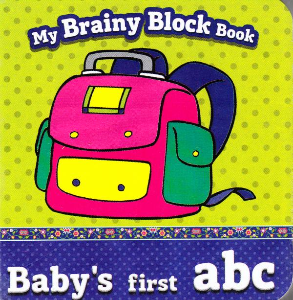 My Brainy Block Books Baby's First ABC