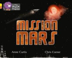 Енн Кертіс, Кріс Корнер Mission Mars 9 780 007 428 717