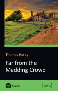 Hardy Thomas Far from the Madding Crowd 978-617-7535-45-3