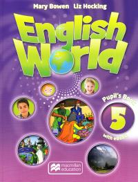 Bowen M., Hocking L. English World 5 Pupils Book + eBook 9781786327093