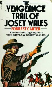 Forrest Carter The Vengeance Trail of Josey Wales 9780440193449