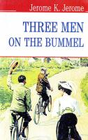 Джером Клапка Джером = Jerome K. Jerome Three Men On The Bummel = Трое на бумелі  978-617-07-0241-8