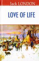 Jack London (Джек Лондон) Love of life = Любов до життя 978-617-07-0376-7