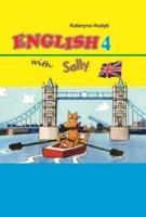 Худик Катерина Підручник «English 4 with Sally Pupils book» 9786179178467