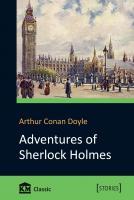 Arthur Conan Doyle = Артур Конан Дойл Adventures of Sherlock Holmes 978-966-923-142-0