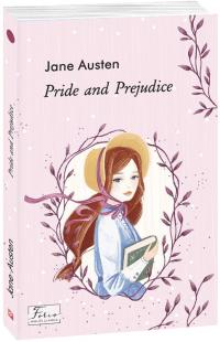 Austen Jane Pride and Prejudice 978-966-03-9408-7