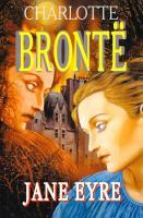 Charlotte Bronte = Бронте Шарлотта Jane Eyre = Джейн Эйр / Ш. Бронте 978-5-8112-5510-8