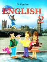 Карп'юк Оксана Англійська мова: Підручник з англійської мови для 2-го класу загальноосвітніх навчальних закладів 978-966-8790-22-5