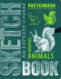 SketchBook. Animals an express-course in Drawing 978-5-699-86642-7