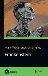 Mary Wollstonecraft Shelley Frankenstein or, The Modern Prometheus 978-966-948-255-6
