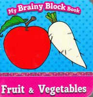 My Brainy Block Books Fruit and Vegetables 9789673310753
