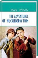 Твен Марк The Adventures of Huckleberry Finn 978-617-07-0416-0