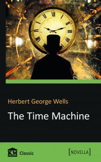 Herbert George Wells The Time Machine 978-966-948-115-3