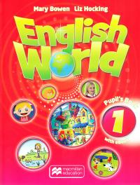 Hocking Liz and Bowen Mary English World 1 Pupil's Book with eBook 9781786327055