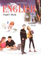 Карп'юк Оксана Англійська мова: Підручник для 11-го класу загальноосвітніх навчальних закладів. Рівень стандарту 978-617-609-001-4